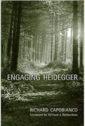 Engaging Heidegger by Richard Capobianco